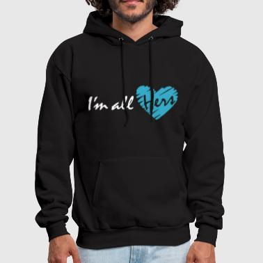 I Love I'm all hers (couple - boy) - Men's Hoodie