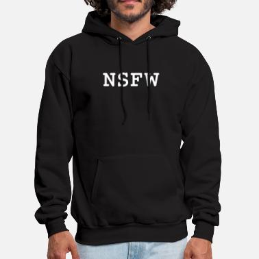 Not Safe For Work NSFW (Not Safe For Work) - Men's Hoodie