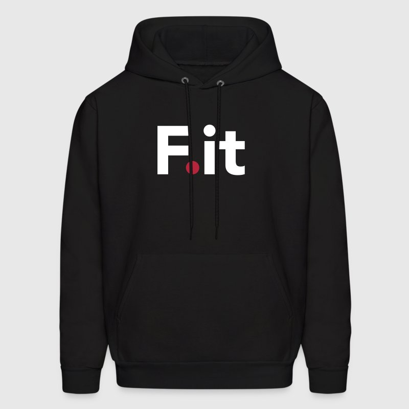 F It Anti Fitness Slogan - Men's Hoodie