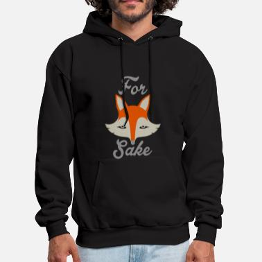 Cool Quote For Fox Sake - Men's Hoodie