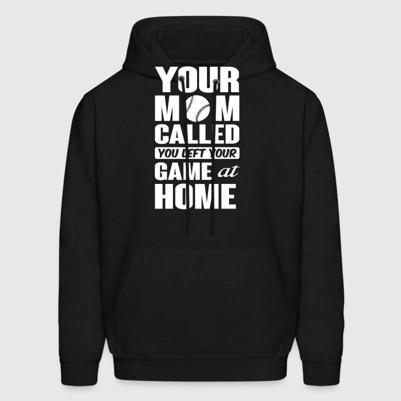 You left your game at home - baseball - Men's Hoodie