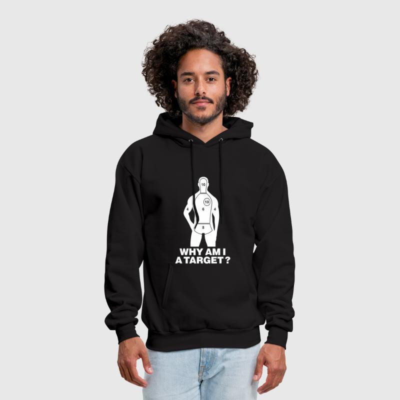 WHY AM I A TARGET - Men's Hoodie