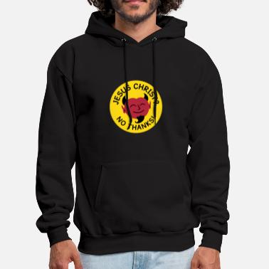 Jesus Christ Satan - No Jesus Christ - Men's Hoodie