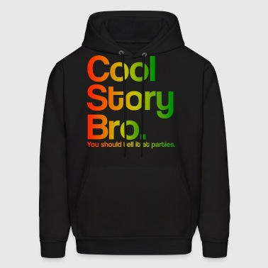 Cool Story Bro Tell It At Parties Rasta Design - Men's Hoodie