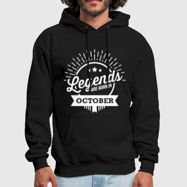 October legends are born in october birthday October  - Men's Hoodie