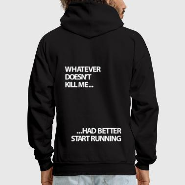 Motivation Kill Me Gym Motivation  - Men's Hoodie
