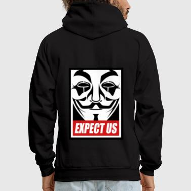 Anonymous Anonymous Expect us - Men's Hoodie