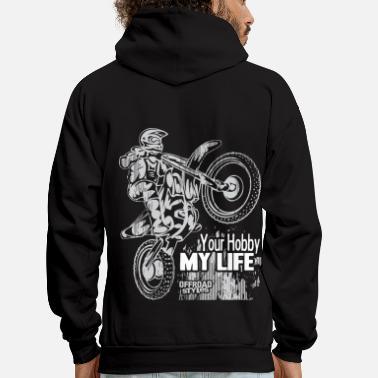 b1666902c Men's Zip Hoodie. YES I RIDE DIRTBIKES. from $46.49 · Motocross Motocross  Hobby Life - Men' ...