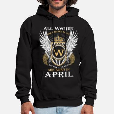Only Only the best are born in April - Men's Hoodie