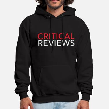 Review Critical Reviews - Men's Hoodie