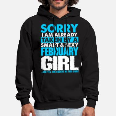 February Sorry Im Taken By A Sexy February Girl Tshirt - Men's Hoodie