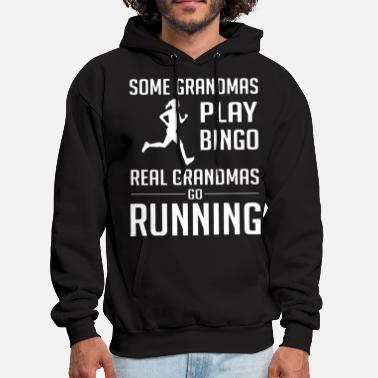 some grandmas play bingo real grandmas go running - Men's Hoodie