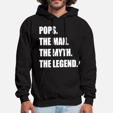 Pops The Man The Myth The Legend Fathers Day Gift - Men's Hoodie