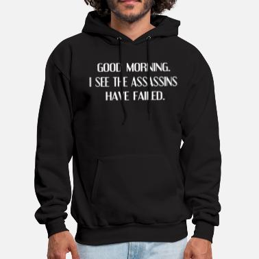 Assassins Failed Funny Sayings Witty Offensive Hum - Men's Hoodie
