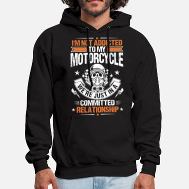 Mc i m not addicted to my motorcycle - Men's Hoodie
