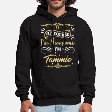 of course I am awsome I am fammie awesome - Men's Hoodie