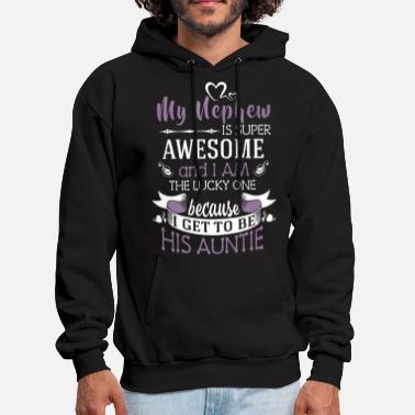 my nephew is super awesome and i am the lucky one - Men's Hoodie