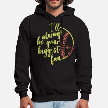 i l always be your buggest fan baseball game - Men's Hoodie