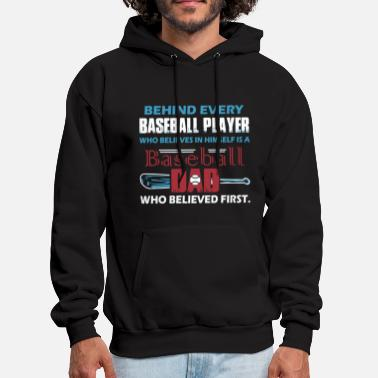 Baseball - behind every baseball player is a bas - Men's Hoodie