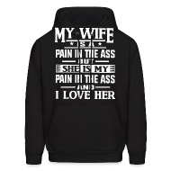 Wife is pain in the ass