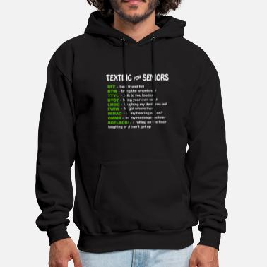 Text Texting For Seniors - Men's Hoodie