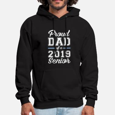 proud dad of a 2019 senior dad senior - Men's Hoodie