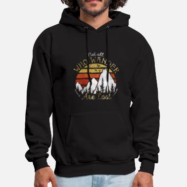 not all who wander are lost gradient moutain color - Men's Hoodie