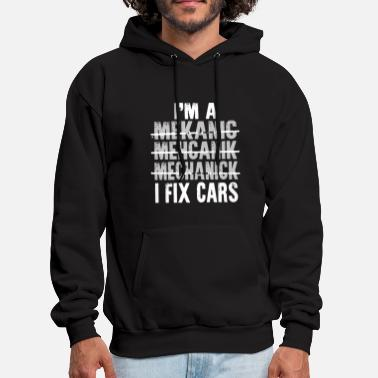 Redneck I'm a mekanic mehcanik mechanick i fix cars - Men's Hoodie