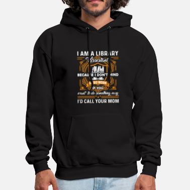 Library Library Assistant T Shirt - Men's Hoodie