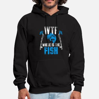 Fish WTF Where's The Fish - Men's Hoodie