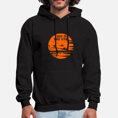 End This is the end - This is the end - this is the - Men's Hoodie