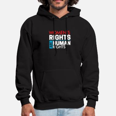 Human Rights Womens Rights are Human Rights - Men's Hoodie