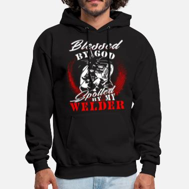 Blessed By God Spoiled By My Welder T Shirt - Men's Hoodie