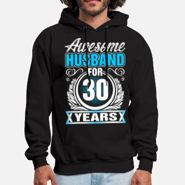 30 Years Awesome Husband for 30 Years - Men's Hoodie