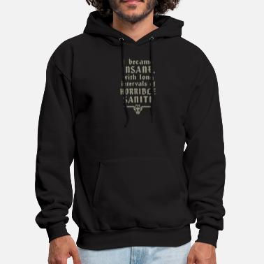 Sanity horrible sanity - Men's Hoodie
