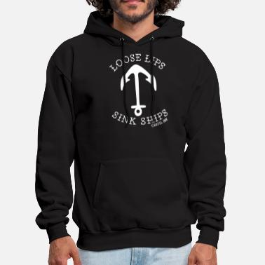 Sink Ships Loose Lips Sink Ships anchor - Men's Hoodie