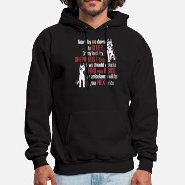 now I lay me down to sleep on my bed my shepherds - Men's Hoodie