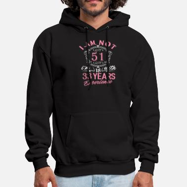 1966 I am not 51 I am 18 with 33 years experience - Men's Hoodie