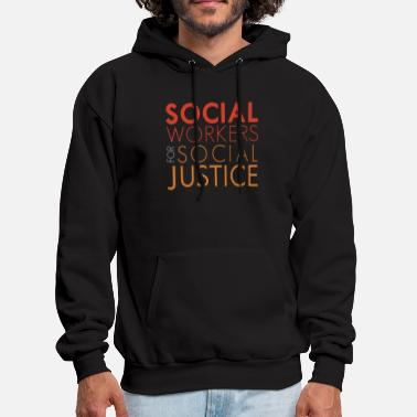 Justice socia workers for social justice science - Men's Hoodie