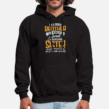 Wonderful i m a proud brother of a wonderfyl sweet awesome s - Men's Hoodie