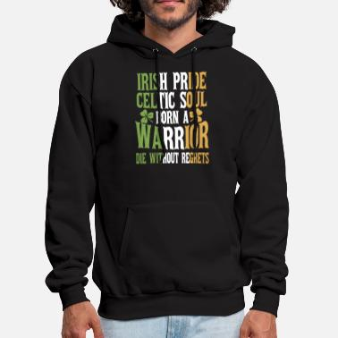 irish pride celtic soul born a warrior die without - Men's Hoodie