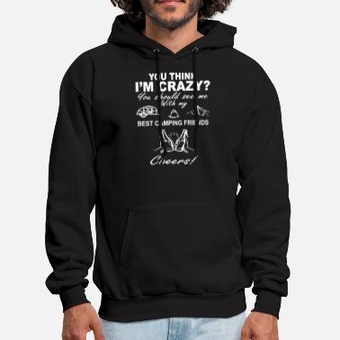 Silhouette you think i am crazy you should see me with my bes - Men's Hoodie