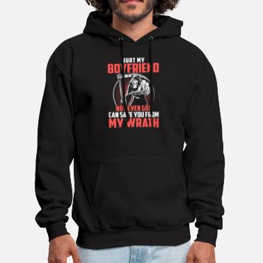 hurt my boyfriend not event god can save you from - Men's Hoodie