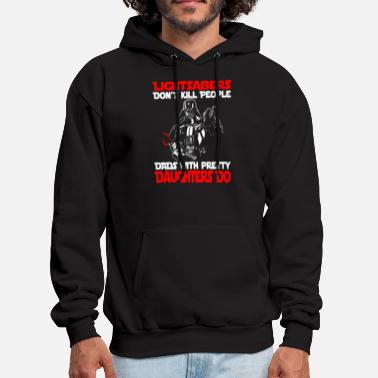Pretty Daughter - Dads with pretty daughters kill peopl - Men's Hoodie