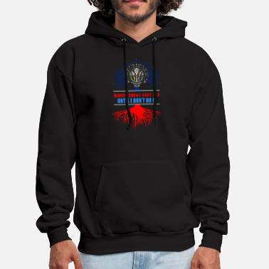 Commercial Nobody Know What I Do Until I Dont Do It - Men's Hoodie