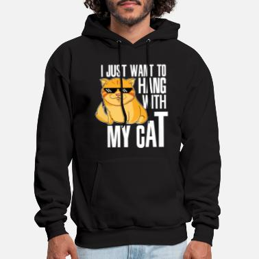 Sunglasses I just want to hang with my Cat - Cats Catholic - Men's Hoodie