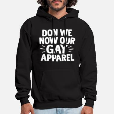 Don We Now Our Gay Apparel - Men's Hoodie