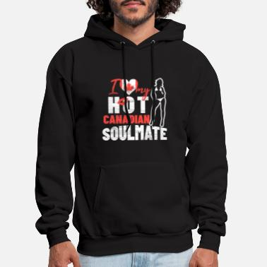 I Love My Hot Canadian Soulmate - Men's Hoodie