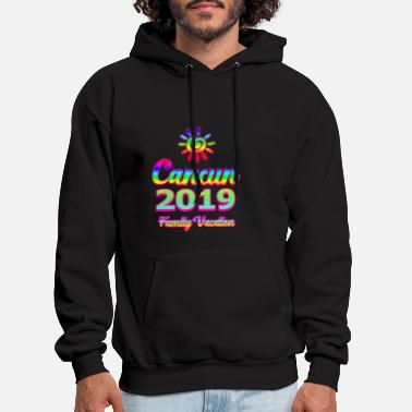 Vacation Cancun Family Vacation 2019 - Men's Hoodie