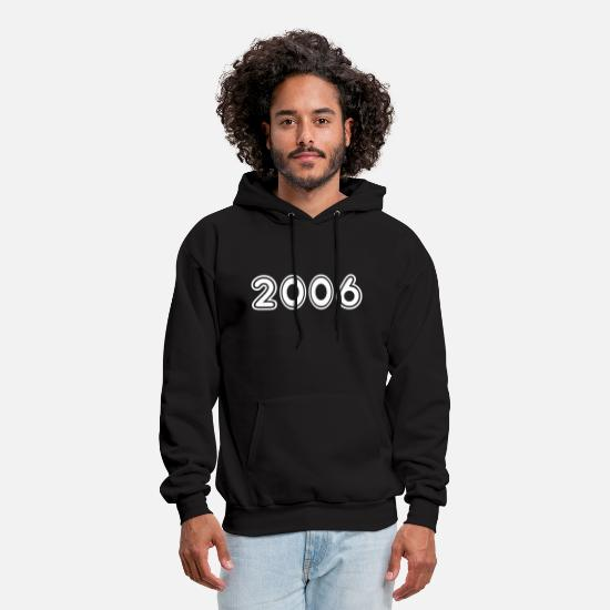 2006 Hoodies & Sweatshirts - 2006, Numbers, Year, Year Of Birth - Men's Hoodie black